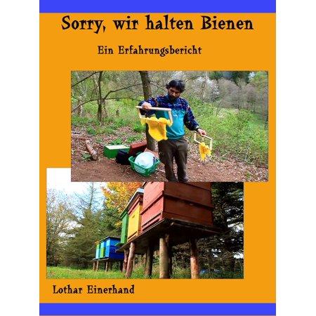 Sorry, wir halten Bienen - eBook (Speichern Bienen)
