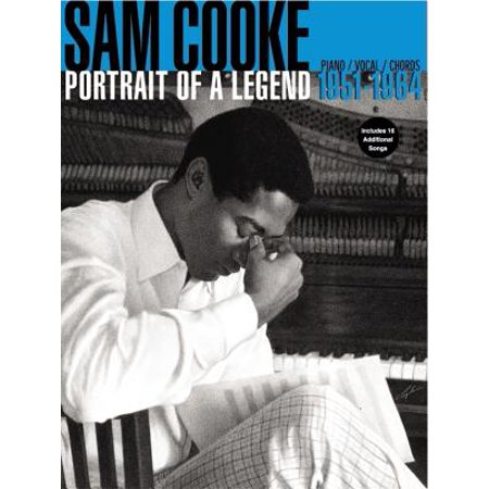 Sam Cooke -- Portrait of a Legend 1951-1964 :