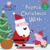 Peppa's Christmas Wish (Peppa Pig) Paperback Deals