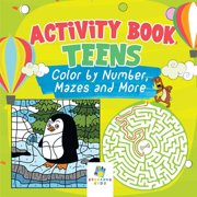 Activity Book Teens Color by Number, Mazes and More (Paperback)