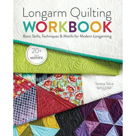 Longarm Quilting Workbook : Basic Skills, Techniques & Motifs for Modern Longarming (501 Quilting Motifs)