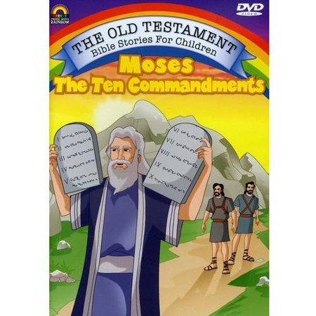 The Old Testament: Bible Stories For Children - Moses And The 10 Commandments (The Ten Commandments For Kids)