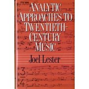 Analytic Approaches to Twentieth-Century Music Hardcover