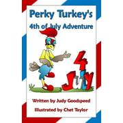 Perky Turkey's 4th of July Adventure - eBook