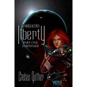 Starbleached: Liberty - eBook