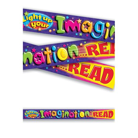 Trend Enterprises Light Up Your Imagination Read Classroom Border