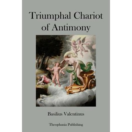 Triumphal Chariot of Antimony