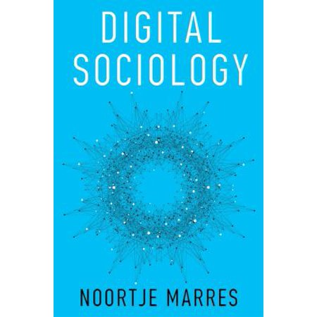 Digital Sociology  The Reinvention Of Social Research