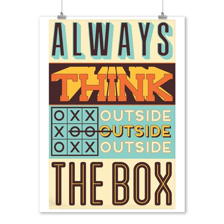 Quote - Always Think Outside the Box - Vector Typography - Lantern Press Artwork (9x12 Art Print, Wall Decor Travel Poster)