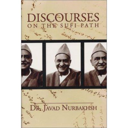 Discourses on the Sufi Path