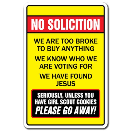 No Soliciting Too Broke To Buy Unless You Have Girl Scout Cookies [3 Pack] of Vinyl Decal Stickers | Indoor/Outdoor | Funny decoration for Laptop, Car, Garage , Bedroom | SignMission