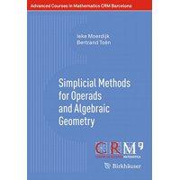 Simplicial Methods for Operads and Algebraic Geometry