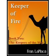 Keeper Of Fire (Book Two of The Keepers of the Way) - eBook