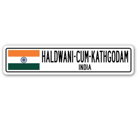 - HALDWANI-CUM-KATHGODAM, INDIA Street Sign Indian flag city country road gift