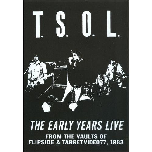 T.S.O.L.: The Early Years Live