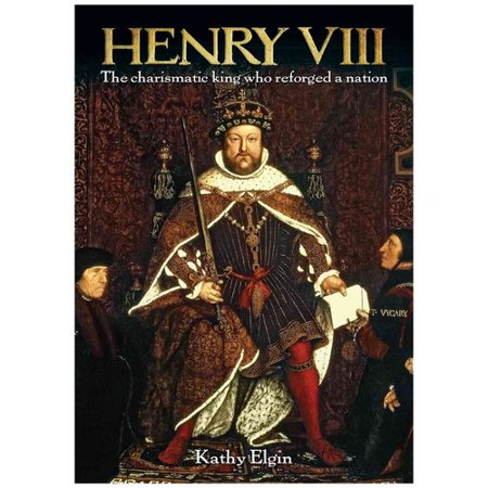Henry VIII: The Charismatic King Who Reforged a Nation by