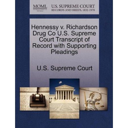 Hennessy V  Richardson Drug Co U S  Supreme Court Transcript Of Record With Supporting Pleadings