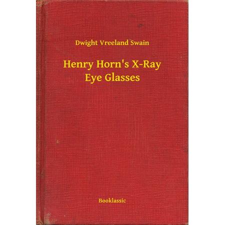Henry Horn's X-Ray Eye Glasses - eBook](Xray Glasses)