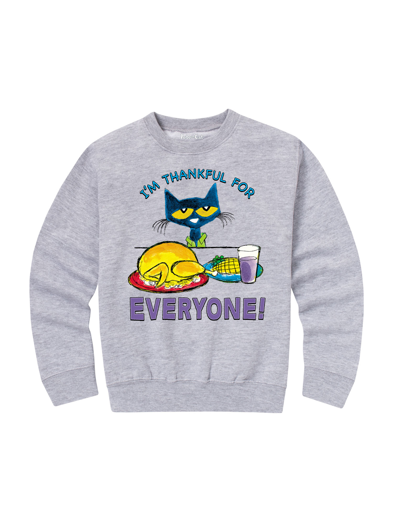 Pete The Cat I'm Thankful For Everyone! - Toddler Crew Fleece