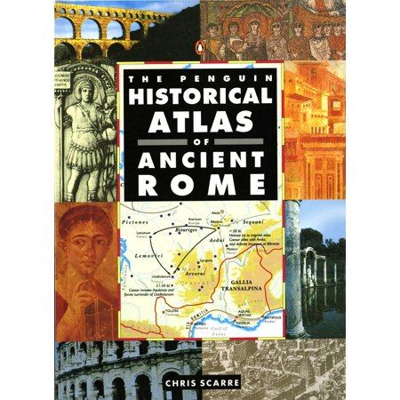 Hist Atlas - The Penguin Historical Atlas of Ancient Rome