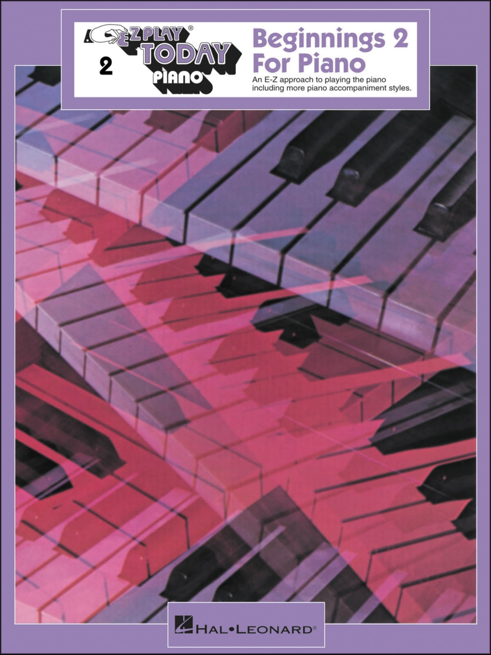 Hal Leonard Beginnings Book 2 for Piano E-Z Play by