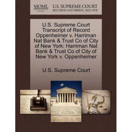 U S  Supreme Court Transcript Of Record Oppenheimer V  Harriman Nat Bank   Trust Co Of City Of New York