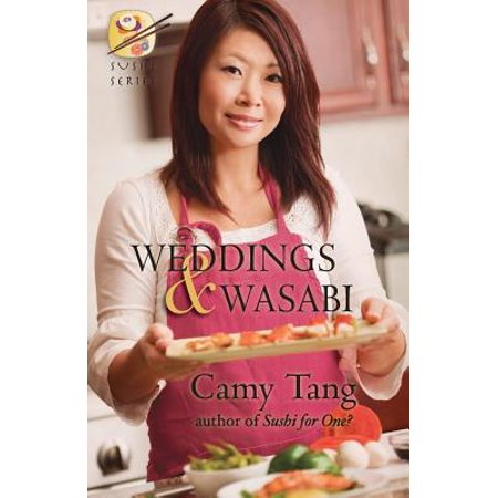 Weddings and Wasabi (Novella) : Book 4 in the Sushi (Best Sushi In Tsukiji)