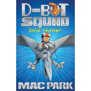 Dino Hunter: D-Bot Squad 1 - eBook