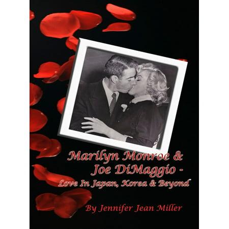 Marilyn Monroe & Joe DiMaggio - Love In Japan, Korea & Beyond -