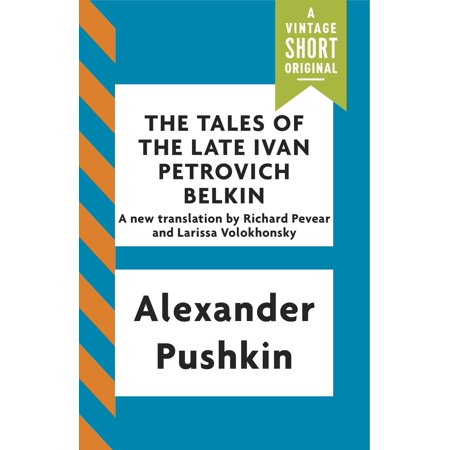 The Tales of the Late Ivan Petrovich Belkin -