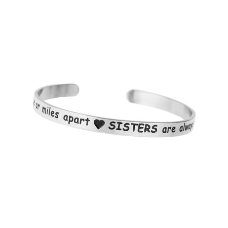 Side By Side Or Miles Apart. Sisters Are Always Close At Heart Adjustable Cuff Bracelet Wristband Bangle