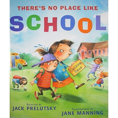 There's No Place Like School : Classroom Poems - Jack Prelutsky Poems Halloween