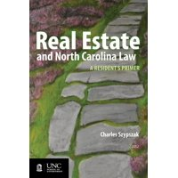 Real Estate and North Carolina Law: A Resident's Primer, 2012 (Paperback)
