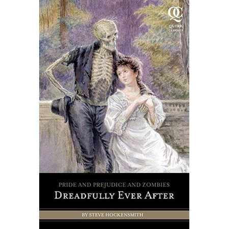 Pride and Prejudice and Zombies: Dreadfully Ever After -