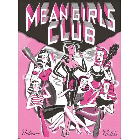 Mean Girls Club [17 X 23 COMIC] : 17 x 23
