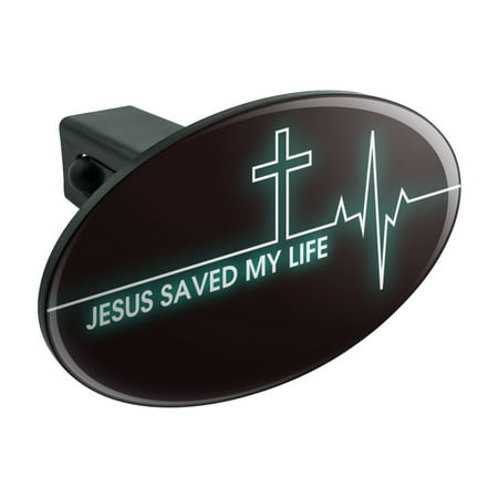 Jesus Saved My Life EKG Heart Rate Pulse Religious Christian Oval Tow Hitch Cover Trailer Plug Insert 1 1/4 inch