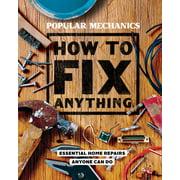 Popular Mechanics How to Fix Anything - eBook