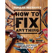Popular Mechanics How to Fix Anything - eBook