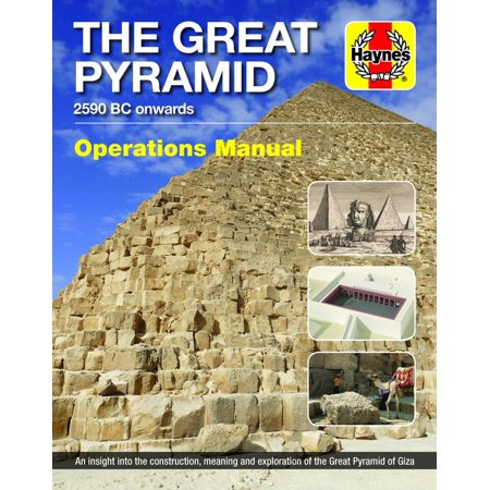 Rottefella Nnn Bc Manual - The Great Pyramid Owners' Workshop Manual : 2590 BC onwards - An insight into the construction, meaning and exploration of the Great Pyramid of Giza