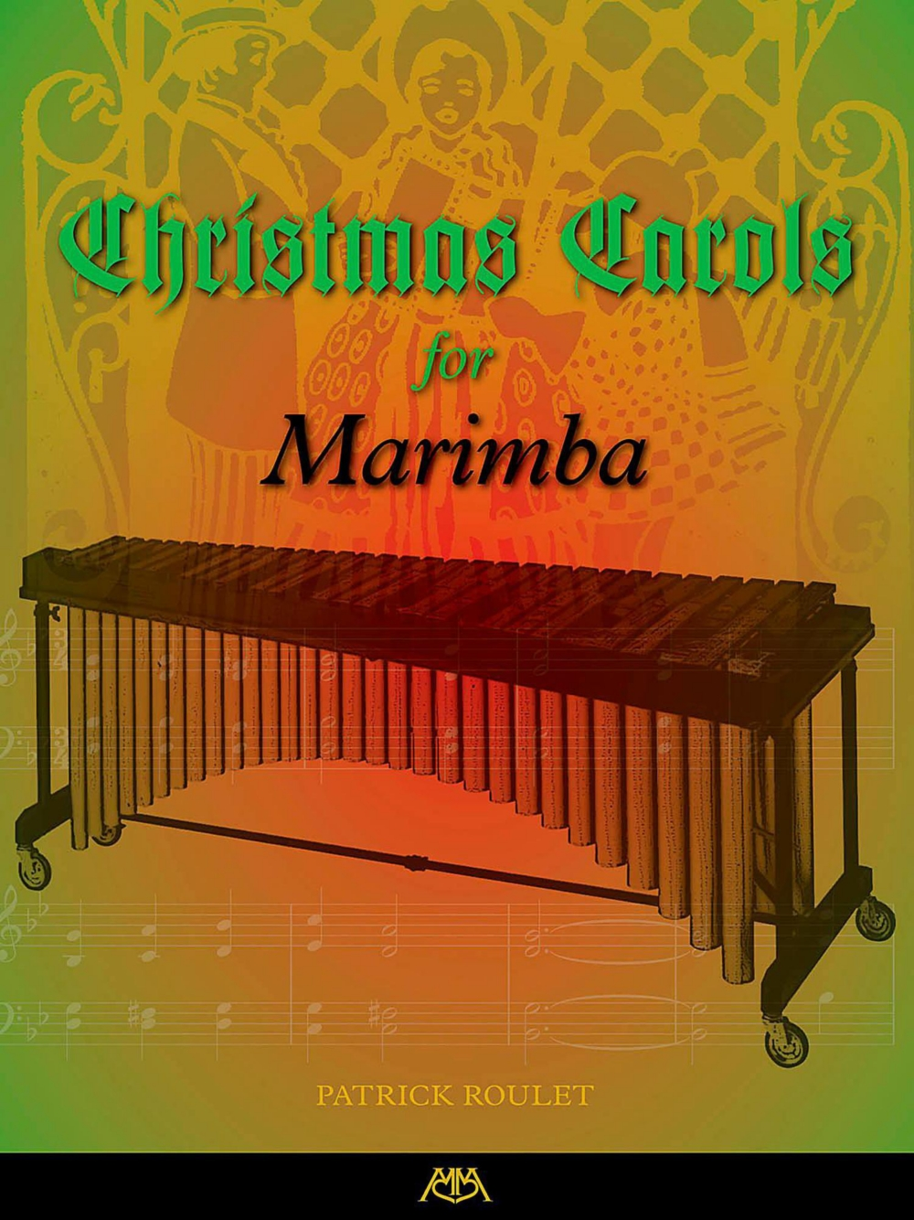 Meredith Music Christmas Carols For Marimba by