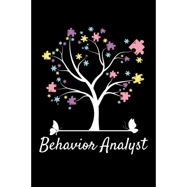 Behavior Analyst: Notebook Gift For Board Certified