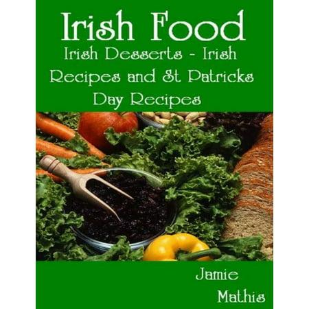 Irish Food: Irish Desserts - Irish Recipes and St Patricks Day Recipes - eBook](St Patricks Day Desserts)