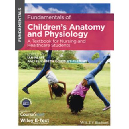 Fundamentals of Children's Anatomy and Physiology -