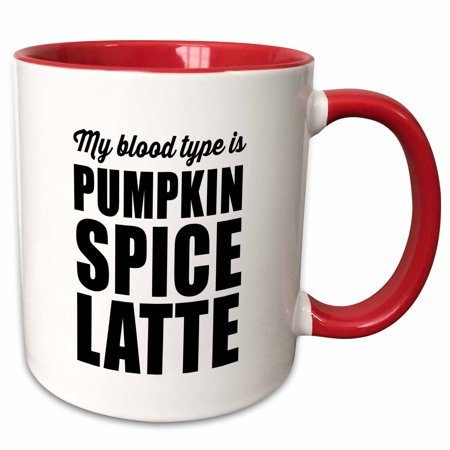 - 3dRose MY BLOOD TYPE IS PUMPKIN SPICE LATTE - Two Tone Red Mug, 11-ounce