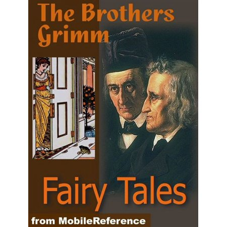 Brothers Grimm Fairy Tales: Includes Hansel And Gretel, Rapunzel, Little Red-Cap Clever, Elsie & More (Mobi Classics) -
