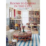 Rooms to Inspire in the City : Stylish Interiors for Urban Living