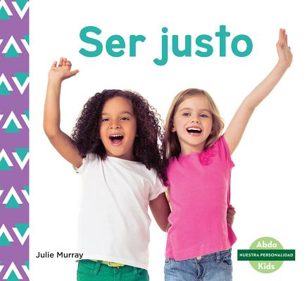 Ser Justo (Fairness) (Spanish Version)