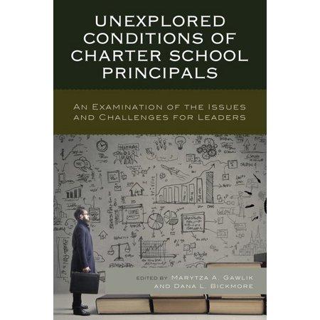 Unexplored Conditions Of Charter School Principals