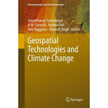 Geospatial Technologies And Climate Change