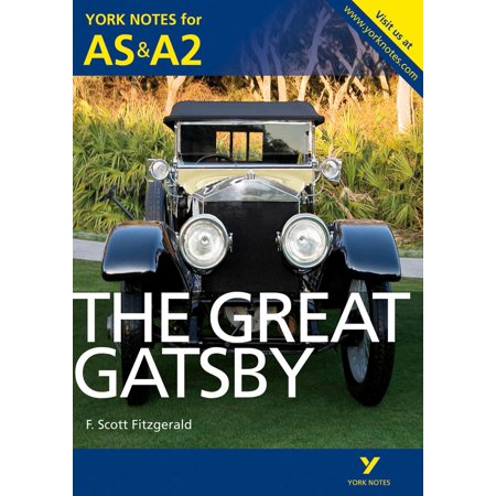 The Great Gatsby: York Notes for AS & A2 - eBook](The Great Gatsby Gift Ideas)